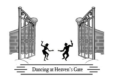Dancing at heaven's gate